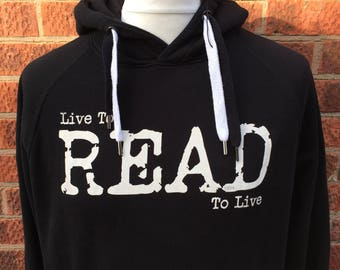 live to read deluxe hoodie by Nameless City Apparel, this is a must have for all book lovers, live to read, read to live