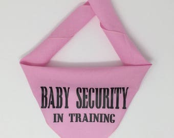 Dog Pregnancy Announcement Bandana, Baby Security in Training, But I Thought I Was Your Baby Pregnancy Announcement Dog, Custom Pregnancy An