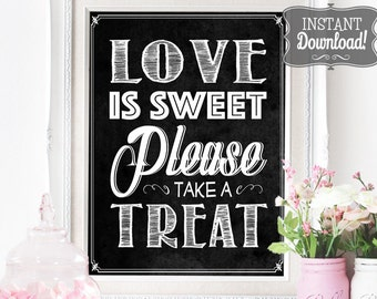 Love is Sweet Candy Bar Poster - INSTANT DOWNLOAD - Wedding Reception, Candy Buffet, Take a Treat Chalkboard Sign Sassaby Weddings