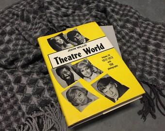 Theatre World Vintage Book Hardcover 1972-1973
