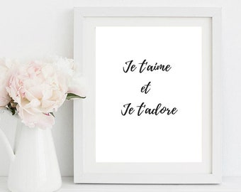 Je t'aime et Je t'adore printable art, Cute quote in French, A4 size
