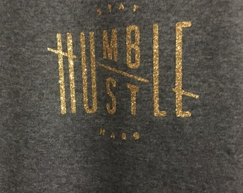 Stay Humble, Hustle Hard Shirt