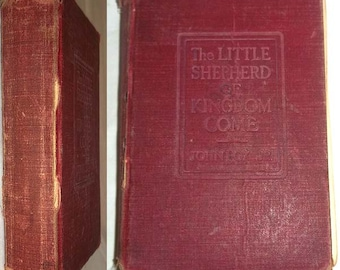 Antique 1906 Book The Little Shepherd of Kingdom Come by John Fox, Jr. -