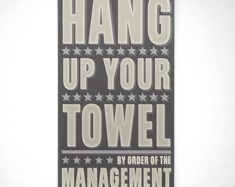 "Neutral Bathroom Art, Hang Up Your Towel By Order of the Management Word Art Block, 12.1""x21"" Gray and Yellow Art, Kids Bathroom Art"