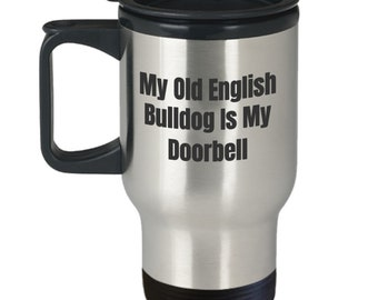 Funny Old English Bulldog Coffee Travel Mug - Unique Gift - Stainless Steel