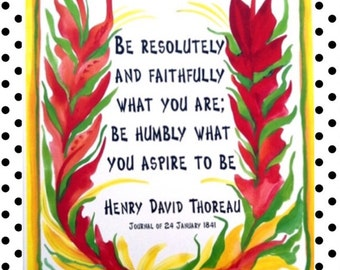 Be Resolutely & Faithfully THOREAU Inspirational Quote Motivational Print Typography Spiritual Meditation Heartful Art by Raphaella Vaisseau