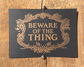 """Beware Of The Thing - Addam's Family 5x7"""" Letterpress Print"""