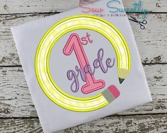 I Love First Grade Back to School Applique:  Machine Embroidery Applique Design 1st Grade Pencil Circle
