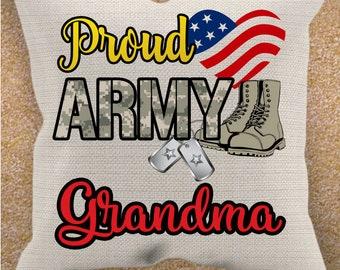 "Proud Army Grandma - pillowcase 18"" X 18"""