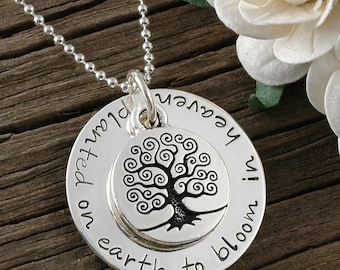 Planted on earth to bloom in Heaven, Hand stamped Memorial Necklace, In remembrance