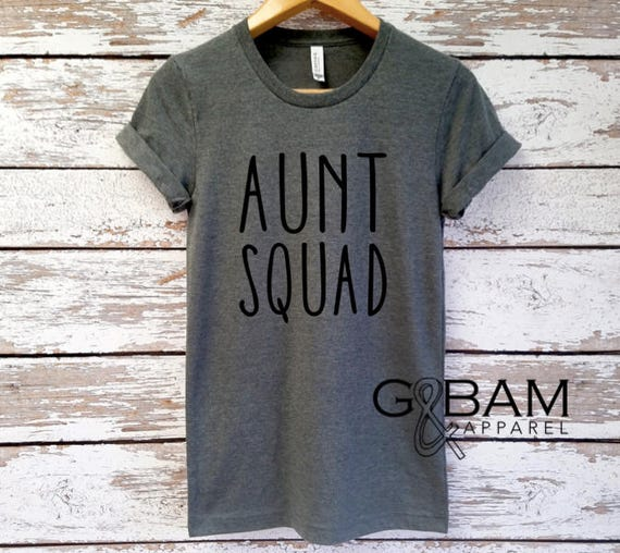 AUNT SQUAD Shirt /CUSTOMIZABLE Boyfriend tee /Auntie tee/ You're a Aunt / new aunt gift / future auntie / we're Pregnant