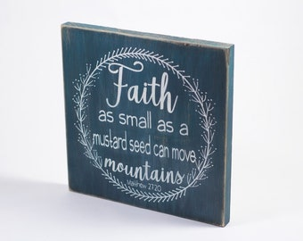 Bible Verse Wall Art / Wood Signs Sayings / Faith Can Move Mountains / Mustard Seed Faith / Mustard Seed Sign / Christian Wall Art /