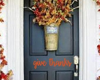 Give Thanks Door Decal, Give Thanks Vinyl Door Decal, Front Door Decals, Thanksgiving Door Decal