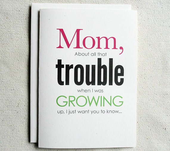 Mother Birthday Card Funny Mom About All That Trouble