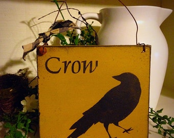 Primitive Crow Sign Ornie, Handmade Wood Sign