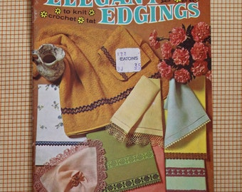 Vintage Coats and Clark's Pattern Booklet 189 Elegant Edgings to knit, crochet, tat