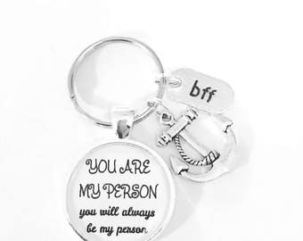 Best Friend Gift, You Are My Person Keychain, You're My Person, Best Friend Keychain, Anchor Keychain, Sisters Gift Keychain