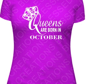 Queens are born in October Glitter shirt Birthday Shirt Queen birthday shirt shirt T-shirt October Queen Birthday Shirt Women Adult Birthday