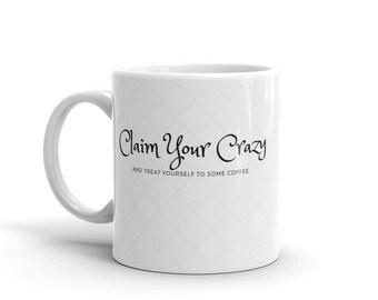 Claim Your Crazy