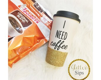 I Need Coffee Glitter Dipped To Go Coffee Cup // Travel Cup // Plastic To Go Cup // Glitter To Go Cup // Glitter Cup // Coffee // Birthday