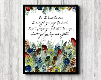 Instant Download - Jeremiah 29 : 11 Print - Scripture Wall Art -Watercolor Feathers -For I Know The Plans Bible Verse Wall Decor - Christian