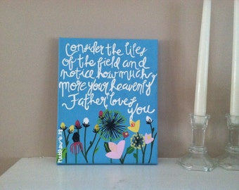 Consider the Lilies of the Field Bible Verse Painting