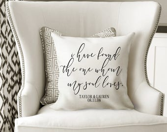 I Have Found The One Whom My Soul Loves Personalized Pillow Cover Wedding Gift Newlywed Gift Housewarming Gift Home Decor  Decorative Pillow
