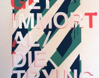 IMMORTAL print