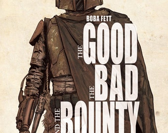 """Boba Fett """"The Good, the Bad, and the Bounty"""" Print signed by artist Dave Acosta"""