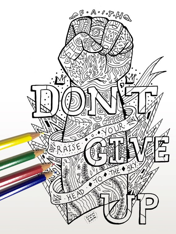 Don\'t Give Up Coloring Page Adult coloring page Art