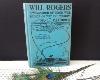 Will Rogers: Ambassador of Good Will Vintage Book by P. J. O'Brien - 1935 - Book Lover Gift - Cowboy Humorist