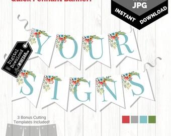 Printable Pennant Banner | Floral Banner | Double Baby Shower Banner | Full Alphabet Banner | INSTANT Download Banner 4x6 & 5x7 JPG