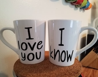 I love you / I know - couple mug - love -