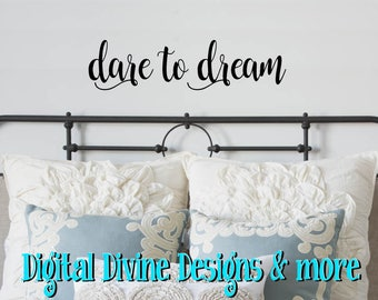 Dare to Dream Vinyl Wall Decal