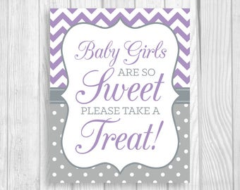 Baby Girls Are So Sweet Please Take A Treat 5x7, 8x10 Printable Baby Shower Dessert, Favor Table Sign Lavender Chevron Gray Polka Dots