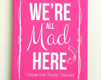 We're All Mad Here Personalised Canvas