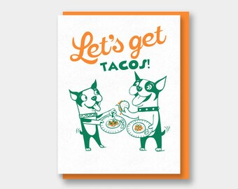 Let's Get Tacos card, with dogs