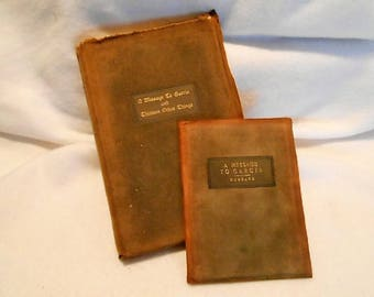 A Message to Garcia and Thirteen Other Things, Two Volumes, Elbert Hubbard, Roycroft, c. 1901 and 1906