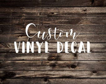 Custom Decal, custom vinyl decal, company decal, personalize decal, custom logo decal