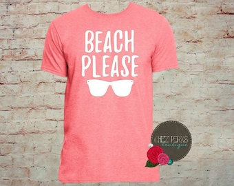 Beach Please Shirt , Beach Shirt , Hola Beaches , Summer Shirt, Family vacation shirts, beach shirt