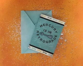 Mercury is in Retrograde greeting card