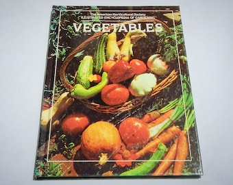 Vegetables Encyclopdia of Gardening Vintage 1980 Hardcover Book