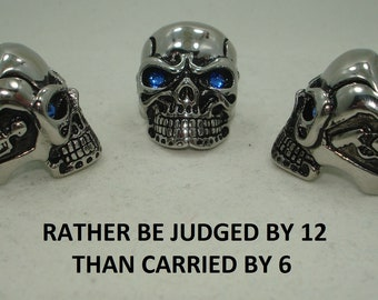 I'd Rather by Judged by 12 Twelve Than Buried by 6 Six Solid Stainless Steel Silver Skull Gun Skeleton RING 27 Swarovski Crystal Eye Colors