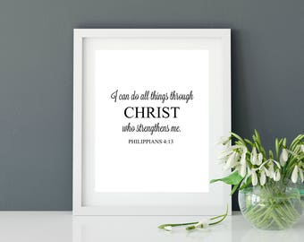 Printable bible verse print, Philippians 4:13, House Warming Gift, Printable Wall Art, Christian Gift, Typography, Christian wall art.