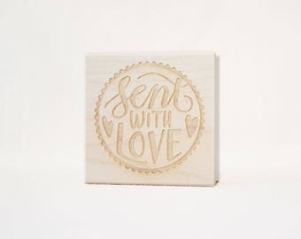 Sent with Love wooden rubber stamp, stamp for envelope, stamp for mail, love stamp, made with love, love seal, handwritten lettering, drawn
