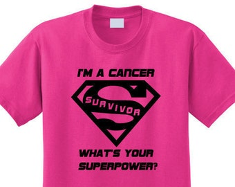 I'm A Cancer Survivor. What's Your Superpower? T-Shirt