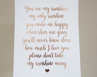 You are my sunshine Print - you are my sunshine foil print  - Typography print - Calligraphy Foil Print - rose gold home decor