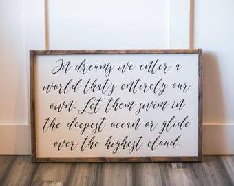 In Dreams - Kids Room Sign - Kids Decor - Dumbledore Quote - Wood Sign