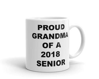 Proud Grandma of a 2018 Senior Coffee Mug | 2018 High School College Graduate Gift