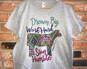 Dream Big, Work Hard, Stay Humble Supersoft Tee ~ STEER ~ HEIFER ~ COW ~ Livestock Show Tee ~ Barn Tee ~ Farm